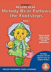 Melody Bear Follows the Footsteps (Book 3) - Jill Bridger