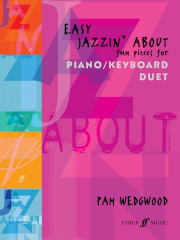Easy Jazzin' About (Piano Duet) - Fun Pieces for Piano/Keyboard Duet