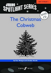 Christmas Cobweb, The: Junior Spotlight Series - By Pam Wedgwood and Debbie Needle