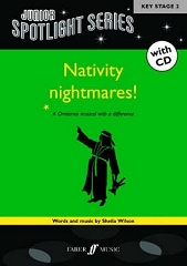 Nativity Nightmares!: Junior Spotlight Series - By Sheila Wilson
