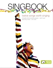 Singbook - 12 Songs Worth Singing