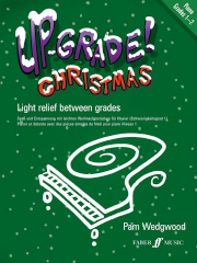 Up-Grade Christmas! - Piano Grades 1-2