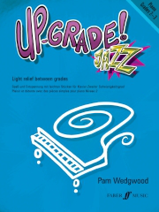 Up-Grade Jazz! - Piano Grades 2-3