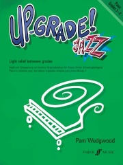 Up-Grade Jazz! - Piano Grades 3-4