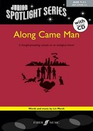 Along Came Man: Junior Spotlight Series - By Lin Marsh Cover