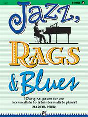 Jazz, Rags And Blues - Book 3 (Arr. Martha Mier)