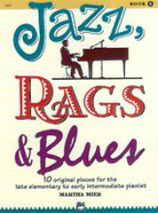 Jazz, Rags And Blues - Book 1 (Arr. Martha Mier)