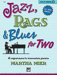 Jazz, Rags And Blues for Two - Book 2 (Arr. Martha Mier)