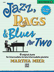 Jazz, Rags And Blues for Two - Book 3 (Arr. Martha Mier)