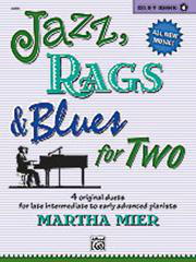 Jazz, Rags And Blues for Two - Book 4 (Arr. Martha Mier)