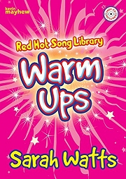 Red Hot Song Library: Warm Ups - Sarah Watts Cover