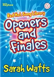 Red Hot Song Library: Openers and Finales - Sarah Watts