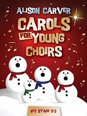 Cover for Carols For Young Choirs