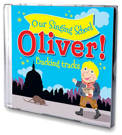 Our Singing School - Oliver! Backing Tracks CD Cover
