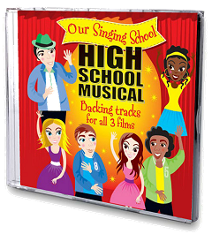 Our Singing School - High School Musical Backing Tracks CD