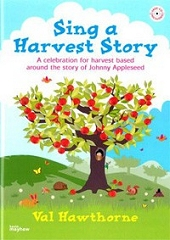 Sing A Harvest Story - Val Hawthorne