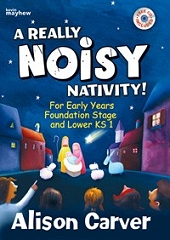 A Really Noisy Nativity! - Alison Carver Cover
