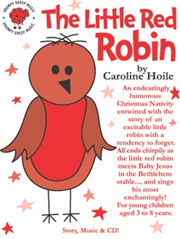 the little red robin by caroline hoile nativity musical. Black Bedroom Furniture Sets. Home Design Ideas