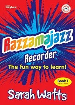 Razzamajazz Recorder - Book 1 - Sarah Watts
