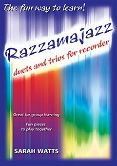 Razzamajazz Recorder - Duets And Trios For Recorder - Sarah Watts