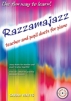 Razzamajazz Piano - Teacher and Pupil Duets - Sarah Watts