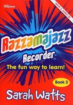 Razzamajazz Recorder - Book 3 - Sarah Watts
