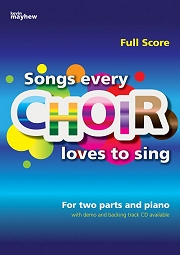 Songs Every Choir Loves To Sing - 50 All-Time Top Songs For Choirs Cover