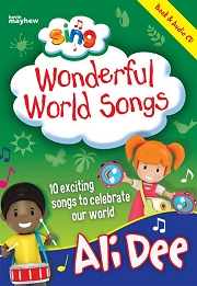 Sing: Wonderful World Songs (with CD) - By Ali Dee