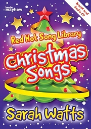 Red Hot Song Library: Christmas Songs - Sarah Watts