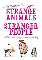 Strange Animals and Even Stranger People (Witty Poems to Inspire Creative Writing) - By Mike Hatchard Cover