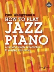 How To Play Jazz Piano - Pam Wedgwood