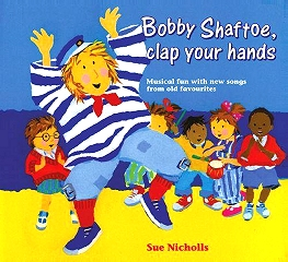 Bobby Shaftoe, Clap Your Hands - Sue Nicholls Cover