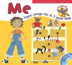 Songbirds: Me - Songs for 4-7 year olds (Book/CD)