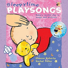 Sleepytime Playsongs - Actions Songs and Rhymes for Babies and Toddlers (Book and CD) Cover