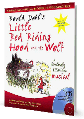 Little Red Riding Hood and the Wolf (Roald Dahl) - By Ana Sanderson and Matthew White Cover