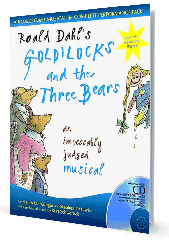Goldilocks and the Three Bears (Roald Dahl) - By Helen MacGregor and Stephen Chadwick Cover