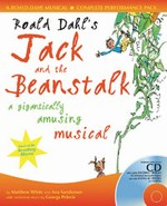 Jack and the Beanstalk (Roald Dahl) - By Ana Sanderson and Matthew White
