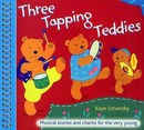 Three Tapping Teddies - Kaye Umansky
