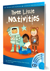 Three Little Nativities - An A and C Black Mini-Musical