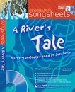 Geography Songsheets - A River's Tale