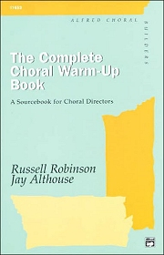 The Complete Choral Warm-Up Book - By Jay Althouse and Russell L Robinson Cover