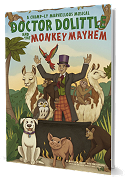 Doctor Dolittle and the Monkey Mayhem - By Matthew Crossey and Tom Kirkham Cover