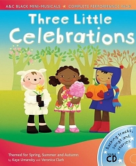 Three Little Celebrations - Three Seasonal Mini-Musicals