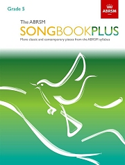 The ABRSM Songbook Plus, Grade 5