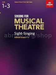 Singing for Musical Theatre Sight-Singing, ABRSM Grades 1-3, from 2019