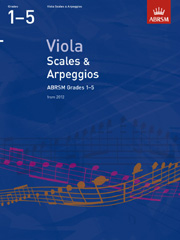 Viola Scales and Arpeggios, ABRSM Grades 1-5