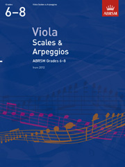 Viola Scales and Arpeggios, ABRSM Grades 6-8