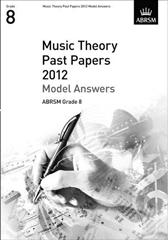 ABRSM Theory Of Music Exams 2012: Model Answers - Grade 8