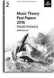 Music Theory Past Papers 2016 Model Answers, ABRSM Grade 2