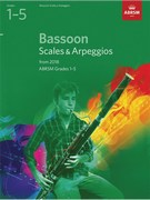Bassoon Scales and Arpeggios, ABRSM Grades 1-5
